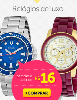 Relógios de luxo parcelas a partir de R$ 16