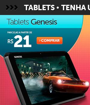 Tablets Genesis parcelas a partir de R$ 21