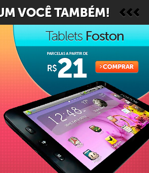 Tablets Foston parcelas a partir de R$ 21