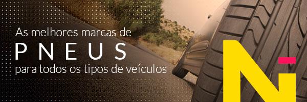 As melhores marcas de PNEUS para todos os tipos de veículos